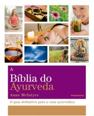 Capa The Ayurveda Bible_Frt Cover.qxd:1