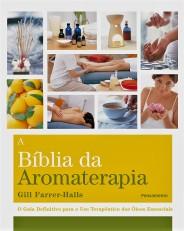Livro-A-Biblia-Da-Aromaterapia-Gill-Farrer-Halls-7879943